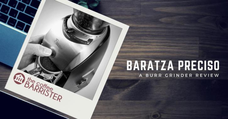Baratza Preciso Review Feature Image