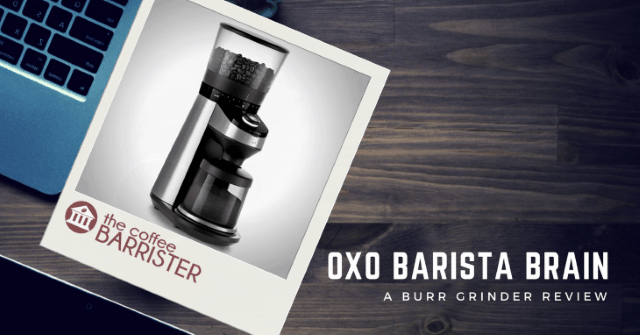 OXO Barista Brain Review Feature Image
