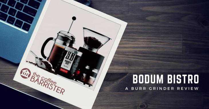 Bodum Bistro Electric Burr Coffee Grinder [REVIEW]
