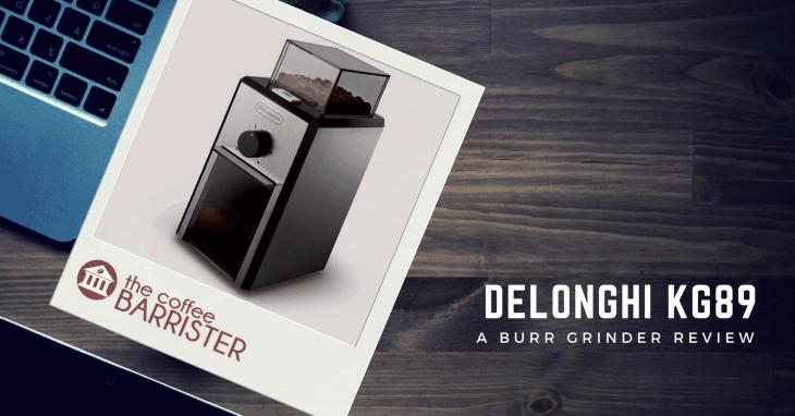 DeLonghi KG89 Stainless Steel Burr Coffee Grinder [REVIEW]