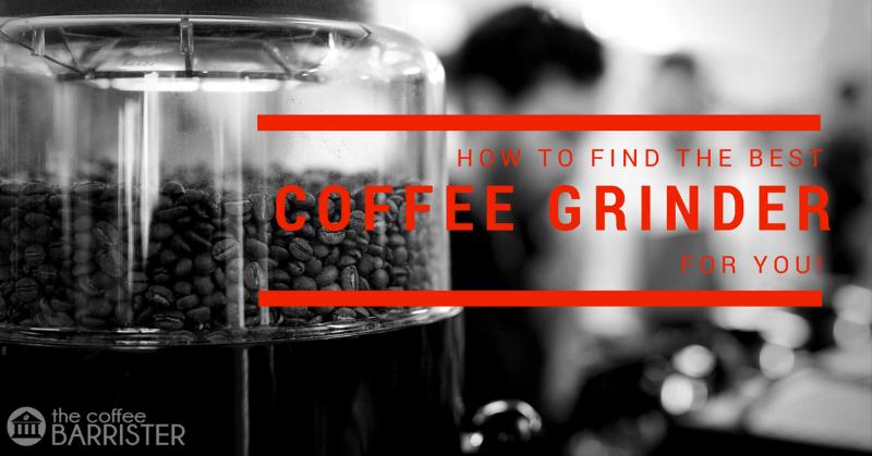 Best Coffee Grinder 2021 [Beginner's Guide & Reviews]